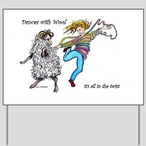 Dances With Wool / color Yard Sign