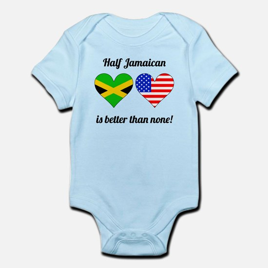 Half Jamaican Is Better Than None Body Suit