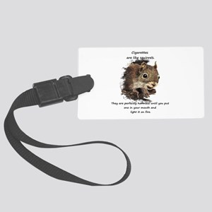 Funny Quit Smoking Squirrel Quote Large Luggage Ta