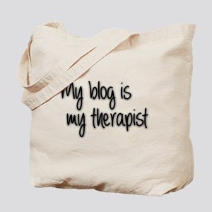 My Blog is my therapist Tote Bag