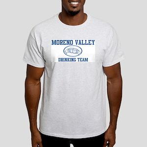 MORENO VALLEY drinking team Light T-Shirt