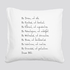 Be Square Canvas Pillow