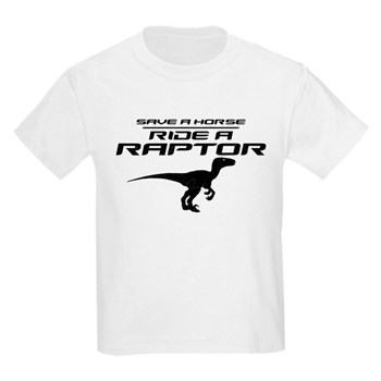 Save a Horse, Ride a Raptor Kids Light T-Shirt