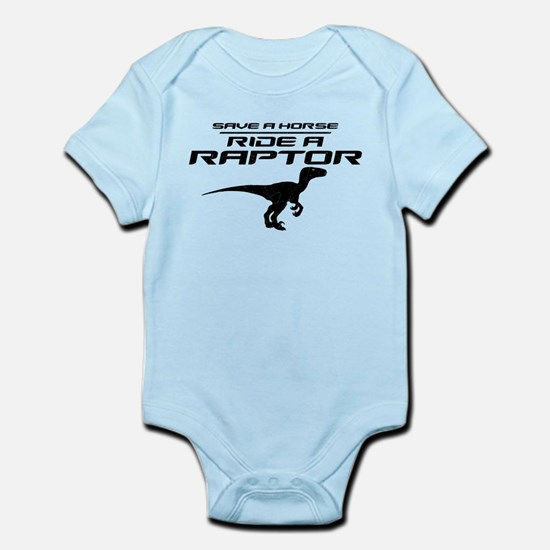 Save a Horse, Ride a Raptor Infant Bodysuit