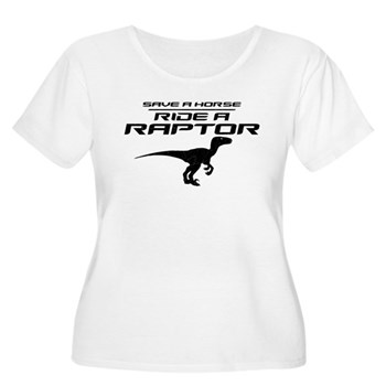 Save a Horse, Ride a Raptor Women's Plus Size Scoo