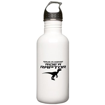 Save a Horse, Ride a Raptor Stainless Water Bottle