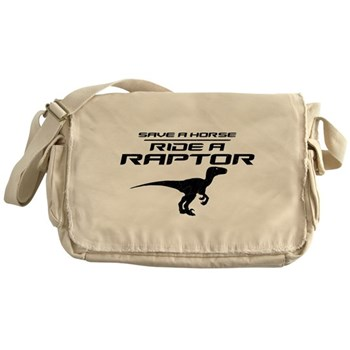 Save a Horse, Ride a Raptor Canvas Messenger Bag