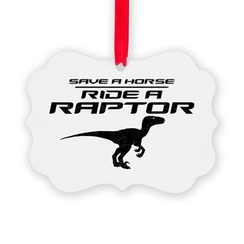 Save a Horse, Ride a Raptor Picture Ornament