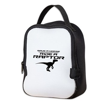Save a Horse, Ride a Raptor Neoprene Lunch Bag