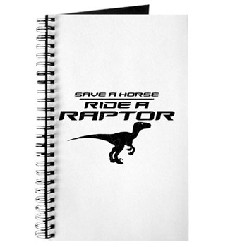 Save a Horse, Ride a Raptor Journal