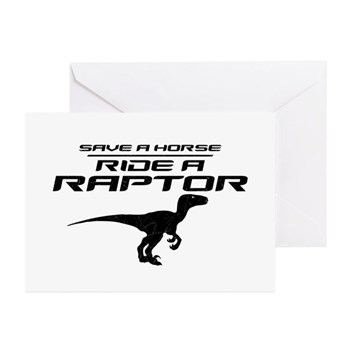 Save a Horse, Ride a Raptor Greeting Cards (10 pac