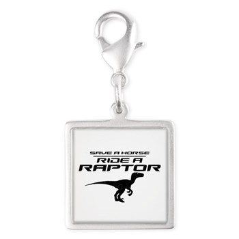 Save a Horse, Ride a Raptor Silver Square Charm