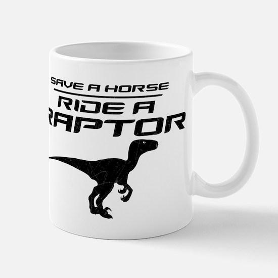 Save a Horse, Ride a Raptor Mug