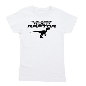 Save a Horse, Ride a Raptor Girl's Tee