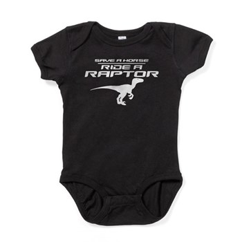 Save a Horse, Ride a Raptor Baby Bodysuit
