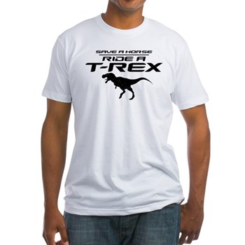Save a Horse, Ride a T-Rex Fitted T-Shirt
