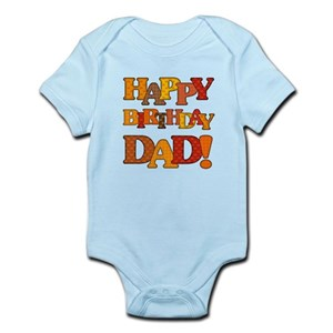 Happy Birthday Daddy Baby Clothes Accessories