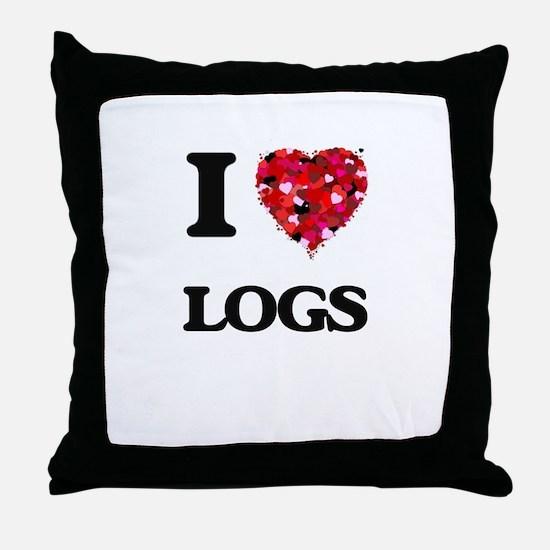I Love Logs Throw Pillow