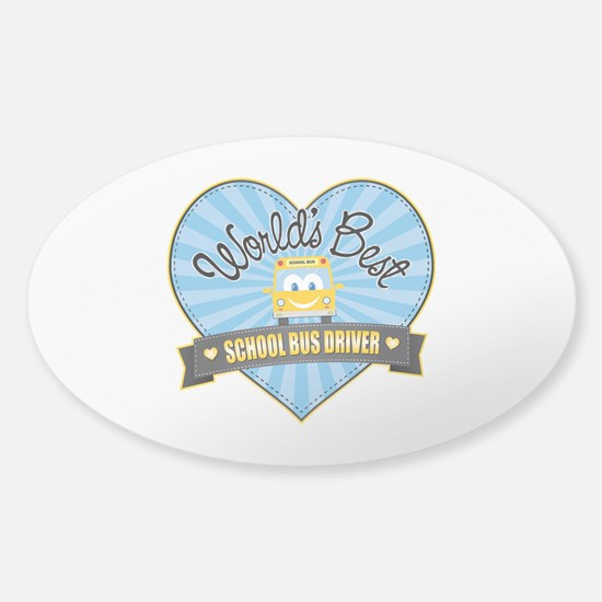 Best School Bus Driver Sticker (Oval)