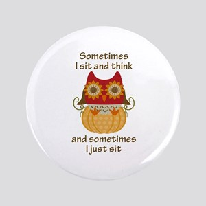 SIT AND THINK Button