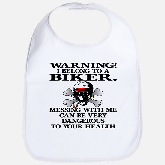 I Belong To A Biker Bib