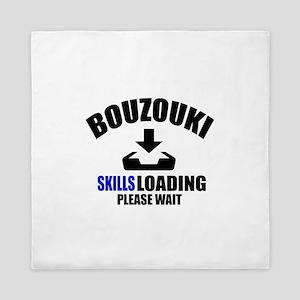 Bouzouki Skills Loading Please Wait Queen Duvet