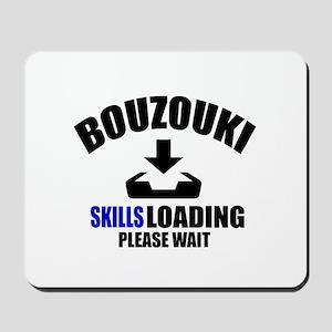 Bouzouki Skills Loading Please Wait Mousepad