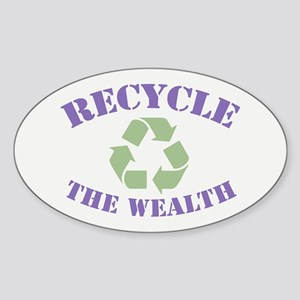 Recycle the Wealth Sticker (Oval)