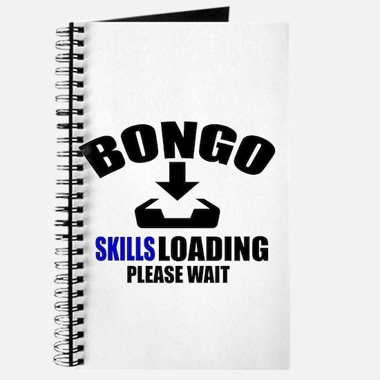 Bongo Skills Loading Please Wait Journal