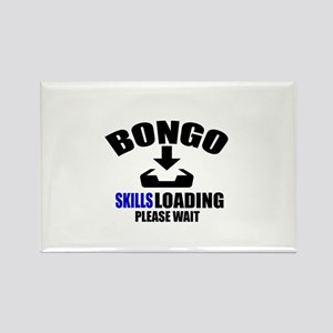 Bongo Skills Loading Please Wait Rectangle Magnet