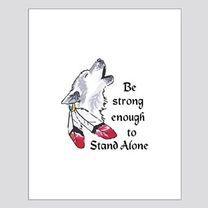 STRONG ENOGH TO STAND ALONE Posters