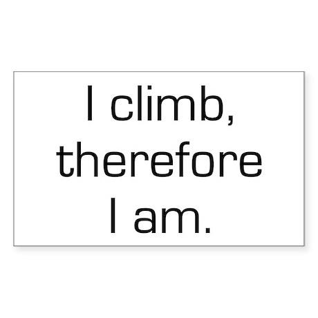 I Climb Therefore I Am Rectangle Sticker