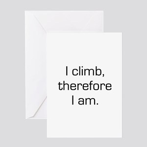I Climb Therefore I Am Greeting Card