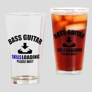 Bass Guitar Skills Loading Please W Drinking Glass