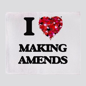 I Love Making Amends Throw Blanket