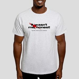It wasn't me, honest! Light T-Shirt