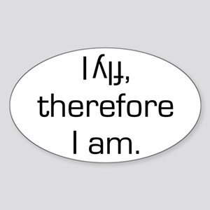 I Fly Inverted Therefore I Am Oval Sticker