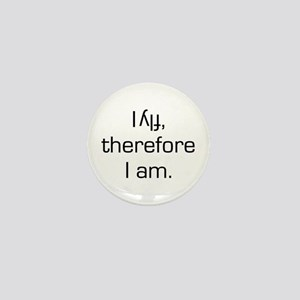 I Fly Inverted Therefore I Am Mini Button
