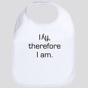 I Fly Inverted Therefore I Am Bib
