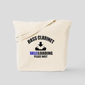 Bass Clarinet Skills Loading Please Wait Tote Bag