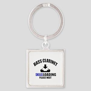 Bass Clarinet Skills Loading Pleas Square Keychain