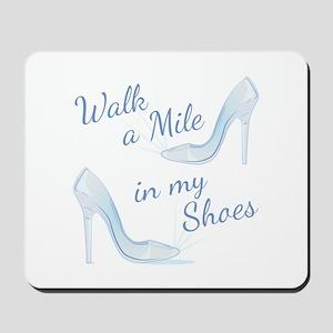 Walk A Mile Mousepad