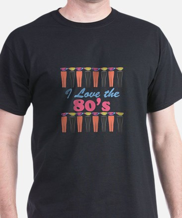Love The 80s T-Shirt