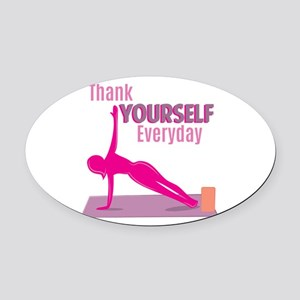 Thank Yourself Oval Car Magnet