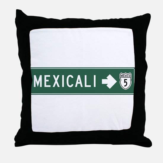 Mexicali Highway Sign (MX) Throw Pillow