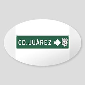 Ciudad Juarez Highway Sign (MX) Sticker (Oval)