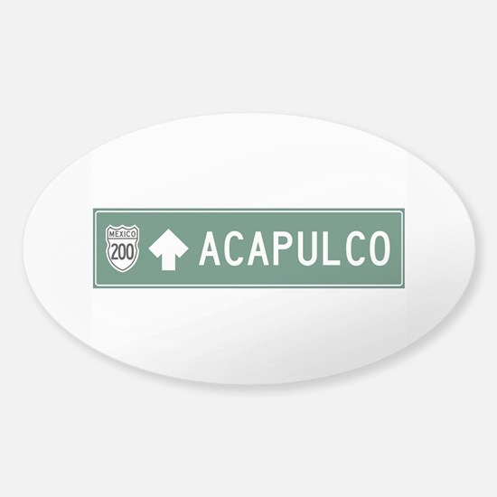 Acapulco Highway Sign (MX) Sticker (Oval)