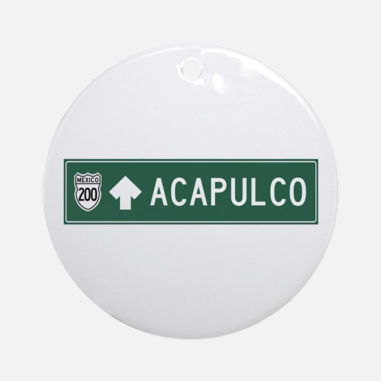 Acapulco Highway Sign (MX) Ornament (Round)