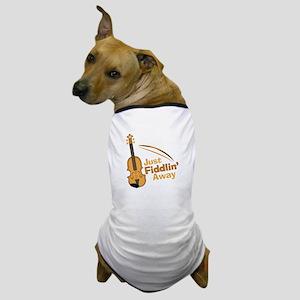 Fiddlin Away Dog T-Shirt