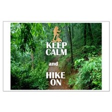 Keep Calm And Hike On Posters Large Poster